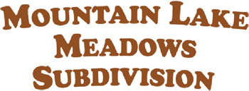 Mountain Lake Meadows Subdivision